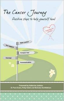 The Cancer Journey: Positive Steps to Help Yourself Heal