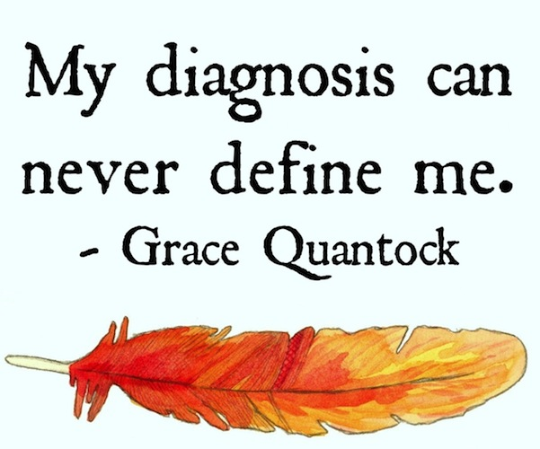 My diagnosis can never define me