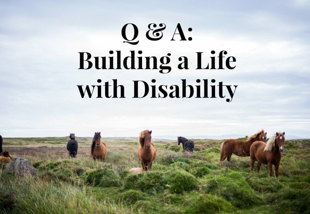 Q & A Building a life with disability black text on background of ponies on moot