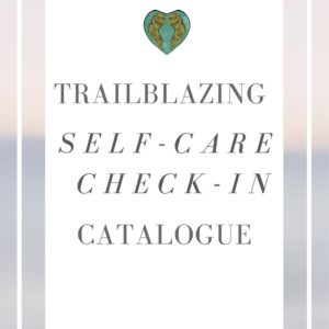 Self-Care Check-In Catalogue