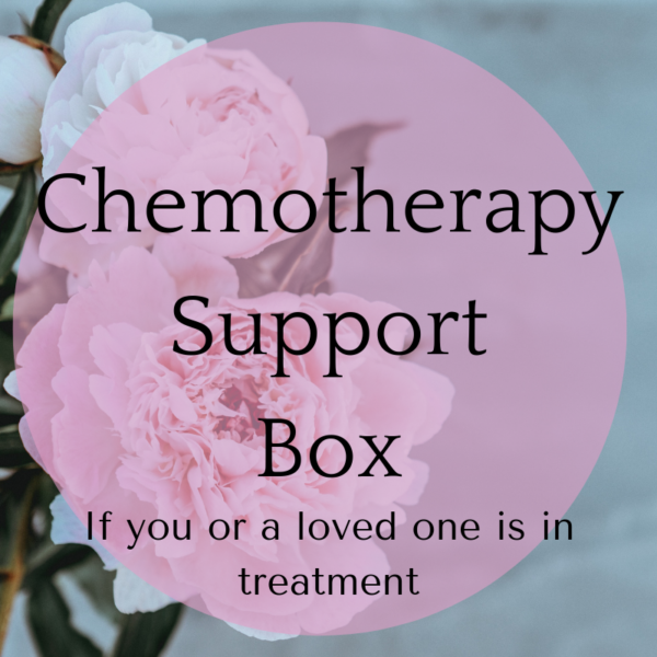 chemotherapy support box if you or a loved one is in treatment black text over pink bubble over photograph of pink peonies